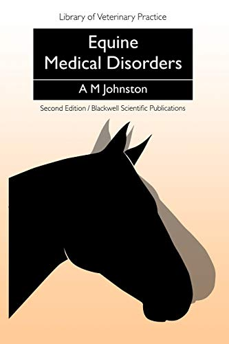 Equine Medical Disorders by A.M. Johnston