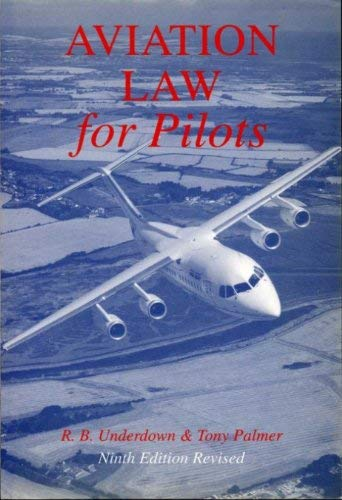 Aviation Law for Pilots by R.B. Underdown