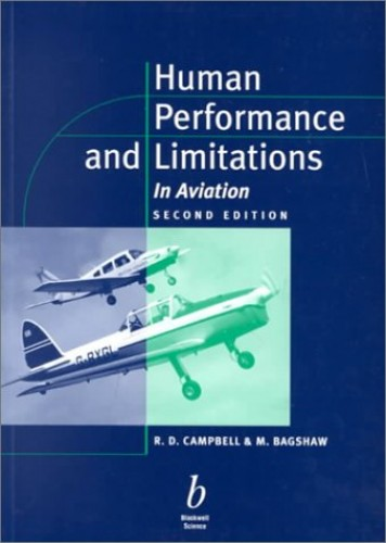 Human Performance and Limitations in Aviation by Pamela Campbell