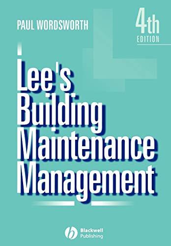 Lee's Building Maintenance Management by Paul Wordsworth