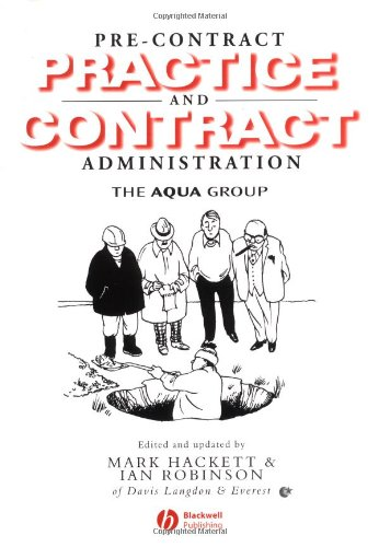Pre-contract Practice and Contract Administration for the Building Team by Mark Hackett