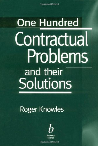 One Hundred Contractual Problems and Their Solutions by Roger Knowles