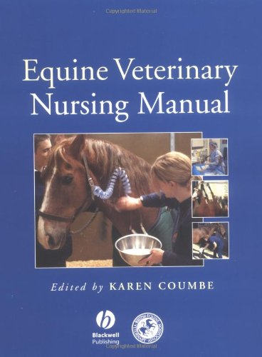 The Equine Veterinary Nursing Manual by Karen Coumbe