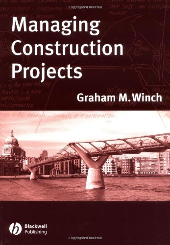 Managing Construction Projects: An Information Processing Approach by G.M. Winch
