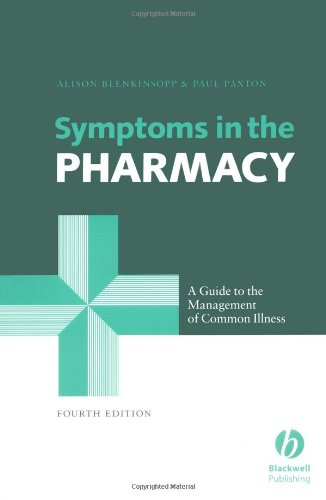 Symptoms in the Pharmacy: A Guide to the Management of Common Illness by Alison Blenkinsopp
