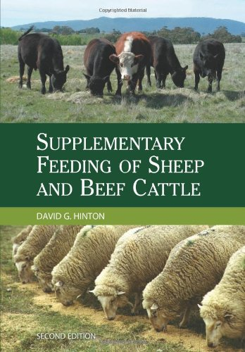 Supplementary Feeding of Sheep and Beef Cattle by David Hinton