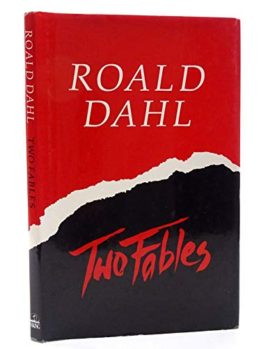Two Fables by Roald Dahl