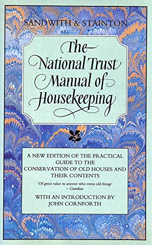 The National Trust Manual of Housekeeping by Hermione Sandwith