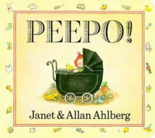 Peepo! by Janet Ahlberg