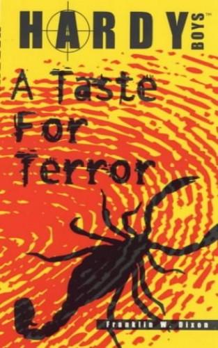 Taste for Terror by Franklin W. Dixon