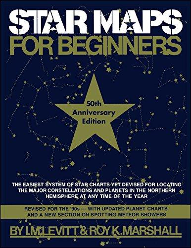 Star Maps for Beginners by I. M. Levitt