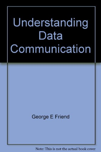 Understanding Data Communications by Gilbert Held