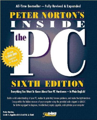 Peter Norton's Inside the PC: Premier Edition by Peter Norton