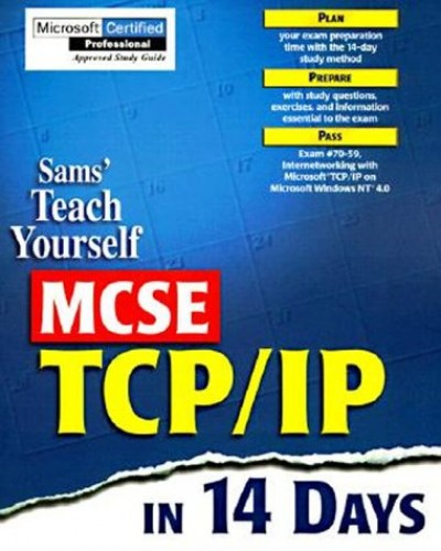 Teach Yourself MCSE TCP/IP in 14 Days by Sams Development Group