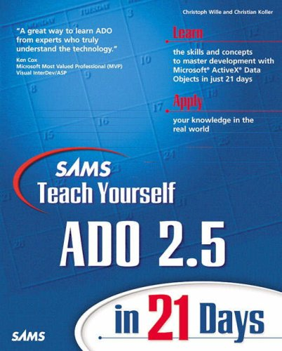 Sams Teach Yourself ADO 2.5 in 21 Days by Christoph Wille