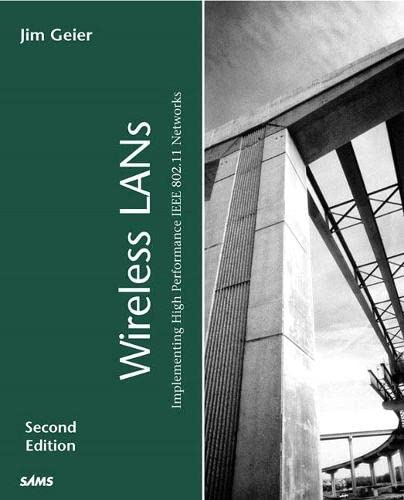 Emerging Wireless LAN Technologies and Standards by James T. Geier