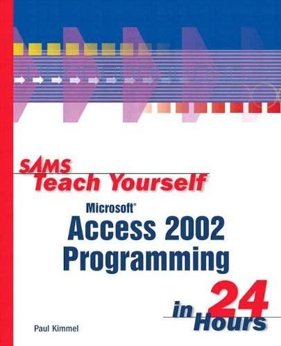 Sams Teach Youself Access X Programming in 24 Hours by Paul Kimmel