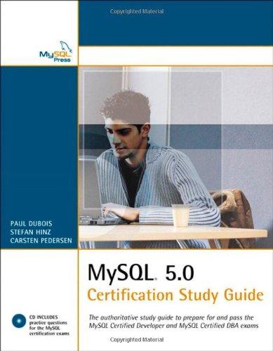 MySQL 5.0 Certification Study Guide by Stefan Hinz