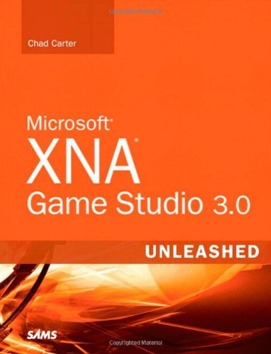 Microsoft XNA Game Studio 3.0 Unleashed by Chad Carter