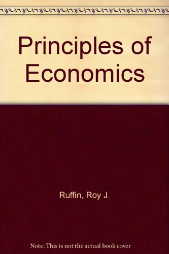Principles of Economics by Roy J. Ruffin