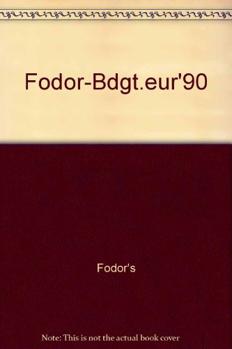 Budget Europe: 1990 by Eugene Fodor