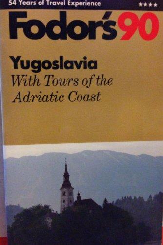 Yugoslavia: 1990 by Eugene Fodor