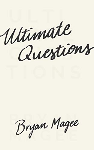 Ultimate Questions by Bryan Magee