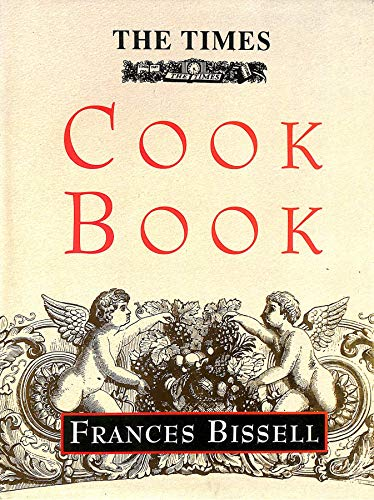 """""""Times"""" Cookbook by Frances Bissell"""