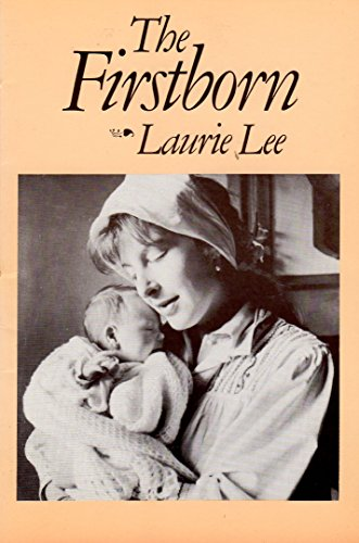 The Firstborn by Laurie Lee