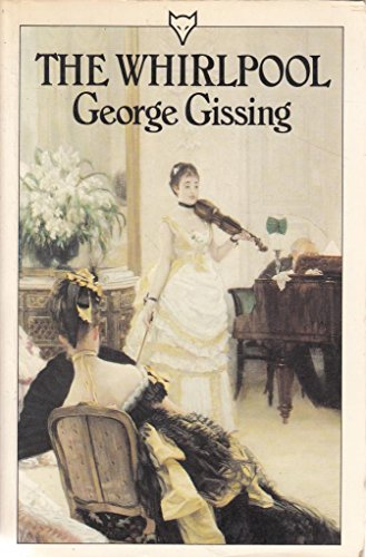 The Whirlpool by George Gissing
