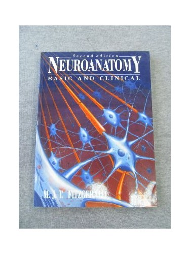 Neuroanatomy: Basic and Applied by M.J.T. FitzGerald