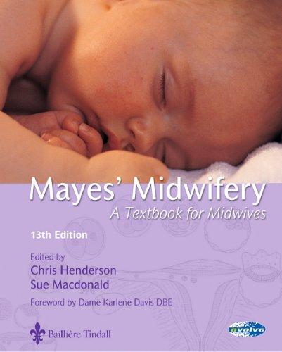 Mayes' Midwifery by Christine Henderson