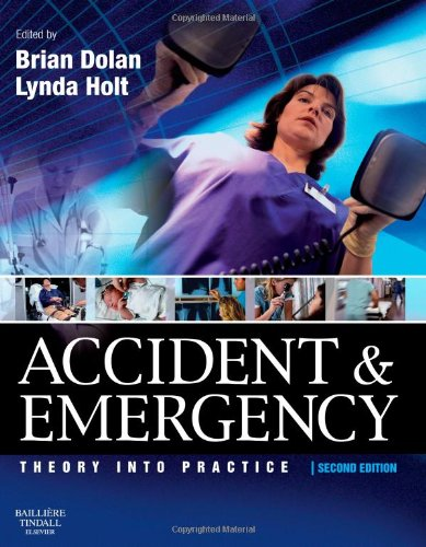 Accident and Emergency: Theory and Practice by Brian Dolan