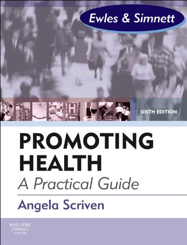 Promoting Health: A Practical Guide by Angela Scriven