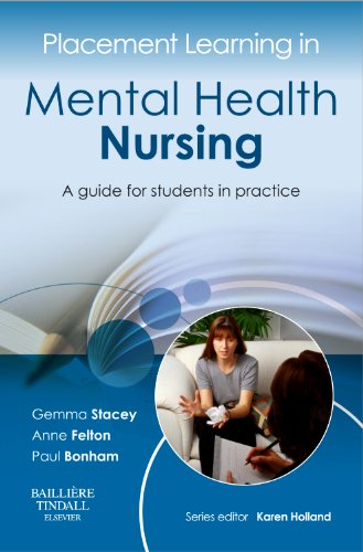 Placement Learning in Mental Health Nursing: A Guide for Students in Practice by Gemma Stacey