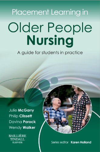 Placement Learning in Older People Nursing: A Guide for Students in Practice by Julie McGarry