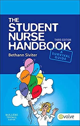 The Student Nurse Handbook by Bethann Siviter