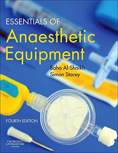 Essentials of Anaesthetic Equipment by Baha Al-Shaikh