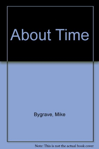 About Time by Mike Bygrave