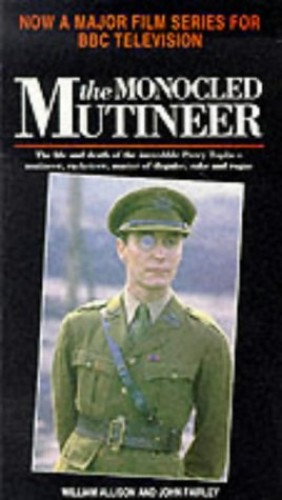 The Monocled Mutineer by William Allison