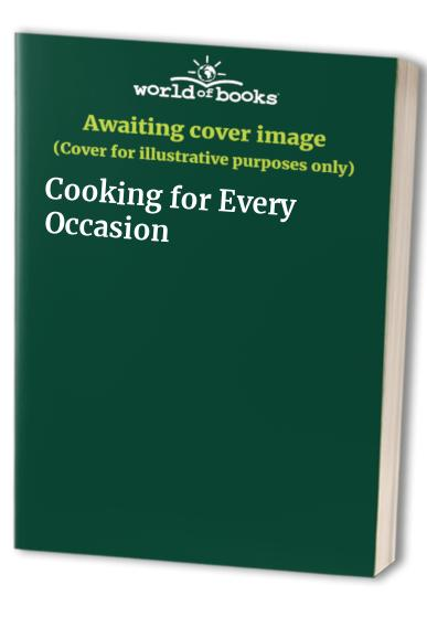 Cooking for Every Occasion by Marion Howells