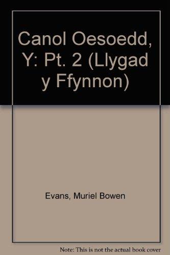 Canol Oesoedd, Y: Pt. 2 by Muriel Bowen Evans