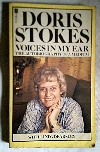 Voices in My Ear: Autobiography of a Medium by Doris Stokes