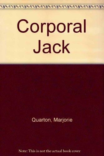 Corporal Jack by Marjorie Quarton
