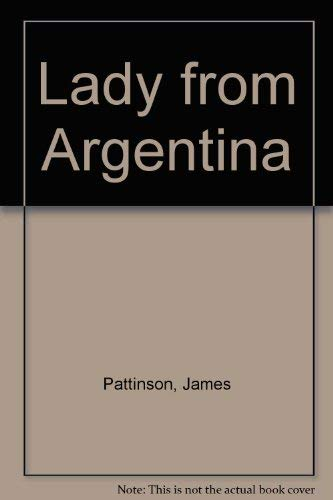 Lady from Argentina by James Pattinson