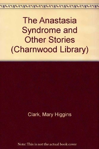 """The Anastasia Syndrome and Other Stories (Charnwood Library)"