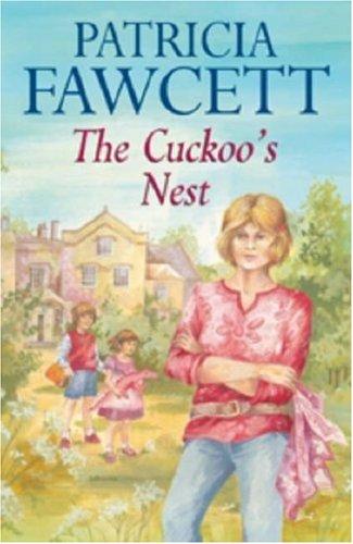 The Cuckoo's Nest by Patricia Fawcett