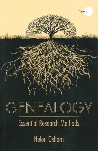 Genealogy: Essential Research Methods by Helen Osborn
