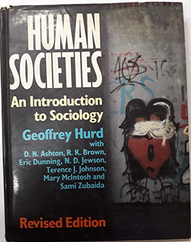 Human Societies: Introduction to Sociology by Geoffrey Hurd