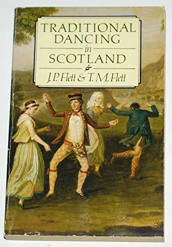 Traditional Dancing in Scotland by J.F. Flett